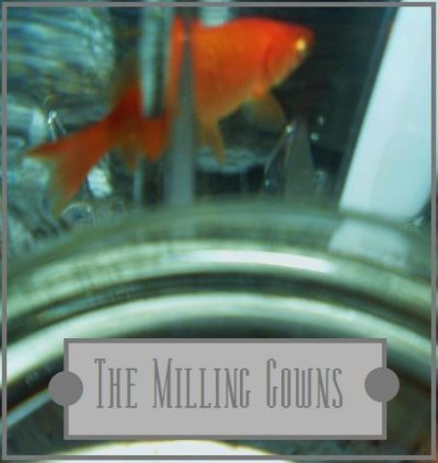 The Milling Gowns
